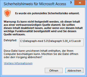 If this message appears during Startup the folder in which Datagraph-med was installed is not considered 'safe enviorment'.